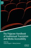 The Palgrave Handbook of Audiovisual Translation and Media Accessibility