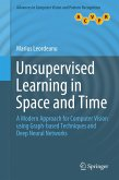 Unsupervised Learning in Space and Time