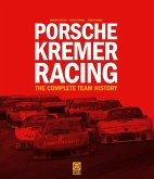Porsche Kremer Racing - The Complete Team History