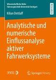 Analytische und numerische Einflussanalyse aktiver Fahrwerksysteme