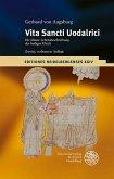 Gerhard von Augsburg: Vita Sancti Uodalrici
