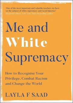 Me and White Supremacy - Saad, Layla