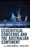 Ecocritical Concerns and the Australian Continent (eBook, ePUB)
