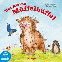 Der kleine Müffelbüffel (eBook, ePUB) - Weber, Susanne