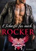 Schieße für mich, Rocker (eBook, ePUB)