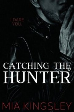 Catching The Hunter (The Twisted Kingdom 4) - Kingsley, Mia