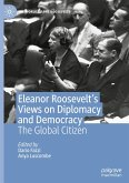 Eleanor Roosevelt's Views on Diplomacy and Democracy