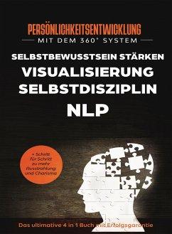 Persönlichkeitsentwicklung mit dem 360° System - Sprenger-Menlow, Ulrich; Hiltenbach, Monique; Feilhauer, Theodor; Baumeister, Charles