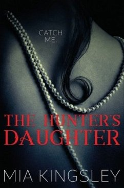 The Hunter's Daughter (The Twisted Kingdom 7) - Kingsley, Mia