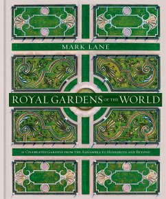 Royal Gardens of the World - Lane, Mark