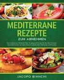 Mediterrane Rezepte zum Abnehmen