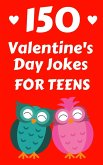 150 Valentine's Day Jokes For Teens