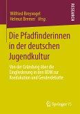 Die Pfadfinderinnen in der deutschen Jugendkultur (eBook, PDF)