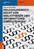 Praxishandbuch Recht für Bibliotheken und Informationseinrichtungen (eBook, ePUB)