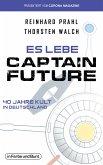 Es lebe Captain Future - 40 Jahre Kult in Deutschland