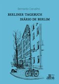 Berliner Tagebuch - Diário de Berlim