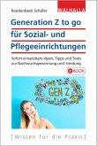 Generation Z to go für Sozial- und Pflegeeinrichtungen (eBook, PDF)