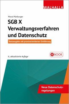 SGB X - Verwaltungsverfahren und Datenschutz (eBook, PDF) - Marburger, Horst