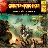 Geister-Schocker, Folge 85: Zombie-Hölle Afrika (MP3-Download)
