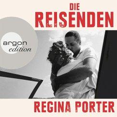 Die Reisenden (Ungekürzte Lesung) (MP3-Download) - Porter, Regina