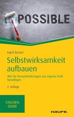 Selbstwirksamkeit aufbauen (eBook, PDF) - Barouti, Ingrid