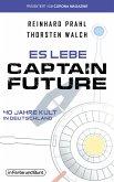 Es lebe Captain Future - 40 Jahre Kult in Deutschland (eBook, ePUB)