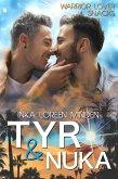 Tyr & Nuka - Warrior Lover Snack 3 (eBook, ePUB)