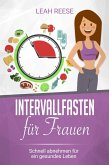 Intervallfasten für Frauen (eBook, ePUB)