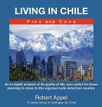 Living in Chile ( Pros and Cons) (eBook, ePUB)
