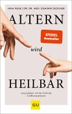 Altern wird heilbar (eBook, ePUB)