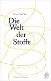 Die Welt der Stoffe (eBook, ePUB)