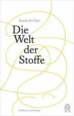 Die Welt der Stoffe (eBook, ePUB) - St Clair, Kassia