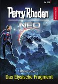 Das Elysische Fragment / Perry Rhodan - Neo Bd.228 (eBook, ePUB)