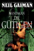 Die Gütigen / Sandman Bd.9 (eBook, ePUB)