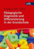 Pädagogische Diagnostik und Differenzierung in der Grundschule (eBook, ePUB)