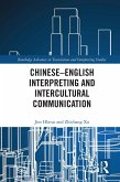 Chinese-English Interpreting and Intercultural Communication (eBook, ePUB)