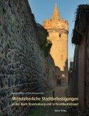 Mittelalterliche Stadtbefestigungen in der Mark Brandenburg und in Norddeutschland