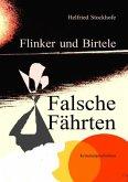 Flinker und Birtele - Falsche Fährten
