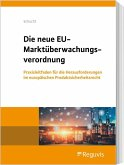 Die neue EU-Marktüberwachungsverordnung