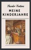 Theodor Fontane: Meine Kinderjahre (eBook, ePUB)