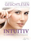 Gesichtlesen - Face Reading Intuitiv (eBook, ePUB)