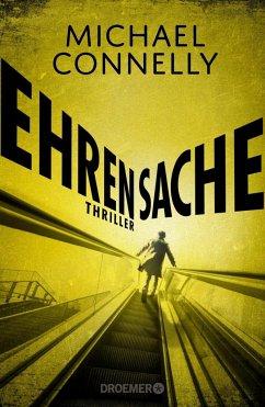 Ehrensache / Harry Bosch Bd.20 (Mängelexemplar) - Connelly, Michael