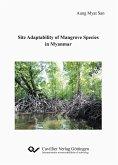 Site Adaptability of Mangrove Species in Myanmar (eBook, PDF)