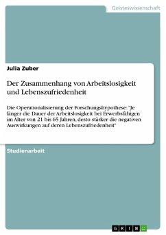 Der Zusammenhang von Arbeitslosigkeit und Lebenszufriedenheit (eBook, PDF)