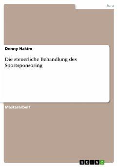 Die steuerliche Behandlung des Sportsponsoring (eBook, PDF)