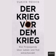 Der Krieg vor dem Krieg (MP3-Download) - Teusch, Ulrich