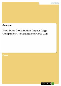 How Does Globalisation Impact Large Companies? The Example of Coca-Cola (eBook, PDF)