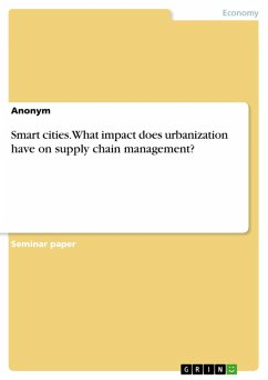 Smart cities. What impact does urbanization have on supply chain management? (eBook, PDF)