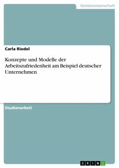 Konzepte und Modelle der Arbeitszufriedenheit am Beispiel deutscher Unternehmen (eBook, PDF) - Riedel, Carla