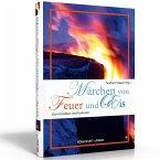Märchen von Feuer und Eis (Mängelexemplar)